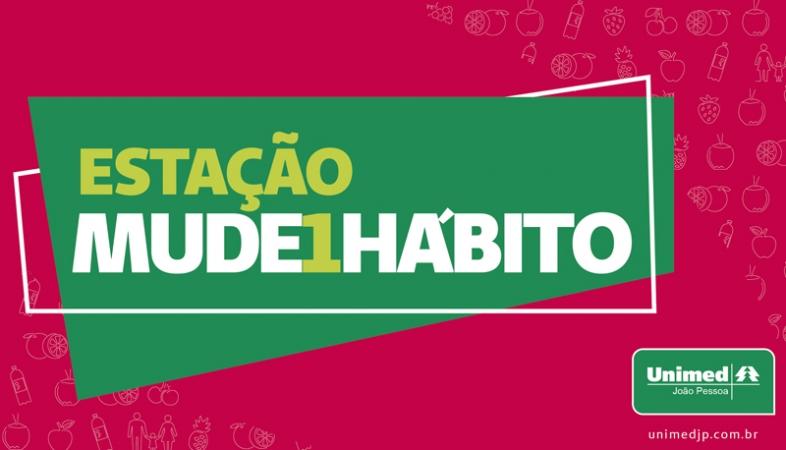 Estação Mude1Hábito: Unimed JP prepara ação especial para os clientes